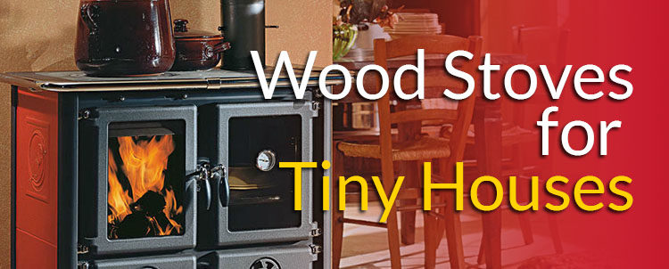 best wood stove for tiny houses