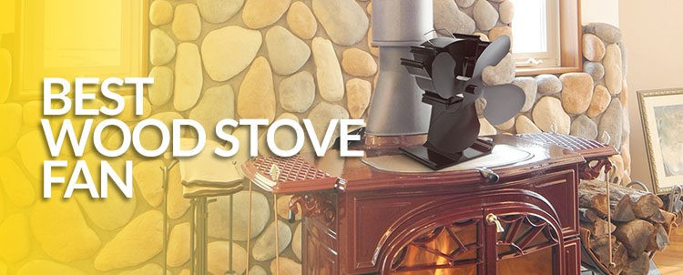 Best Wood Stove Fan (Non Electric) - Reviews+Inside Look (August 2017) - Wood Stove Fans WB Designs